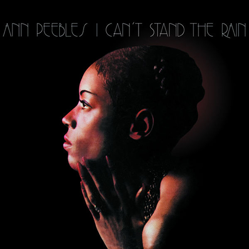 Black to the Music - Ann Peebles - 1974 – I Can't Stand The Rain