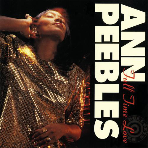 Black to the Music - Ann Peebles - 1992 – Full Time Love