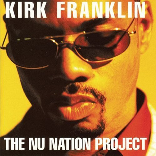 Black to the Music - Kirk Franklin - 1998 - The Nu Nation Project