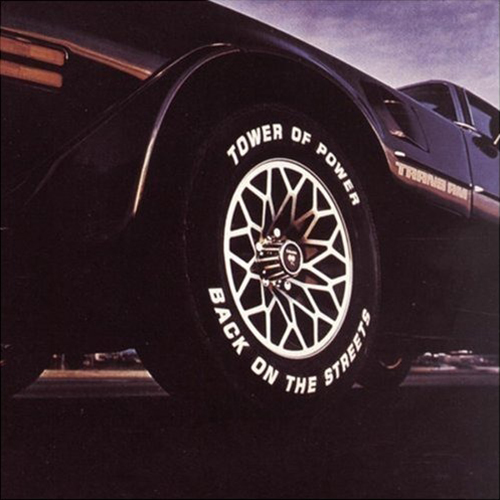 Black to the Music - Tower Of Power 1979 Back On The Streets