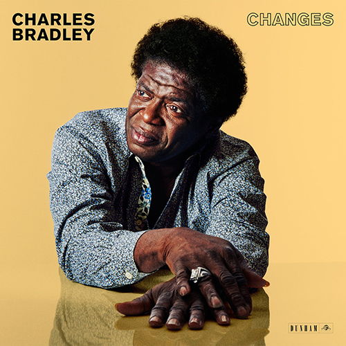 Black to the Music - Charles Bradley - 2016 - Changes