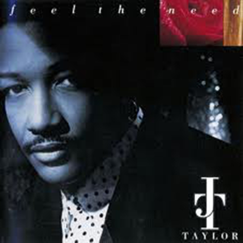 Black to the Music - J. T. Taylor - 1991 Feel The Need
