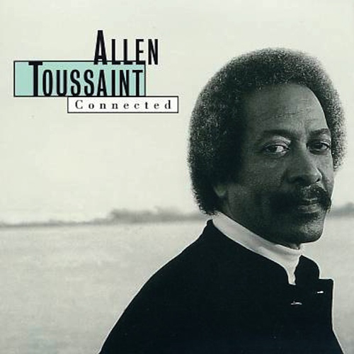 Black to the Music - Allen Toussaint - 1996 - Connected