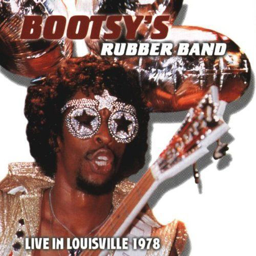 Black to the Music - Bootsy Collins - 1999 - Line in Louisville 1978