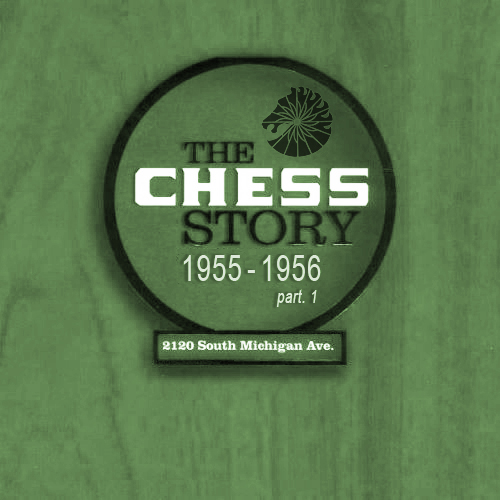 Black to the Music - The Chess Story (1955-1956_p1)