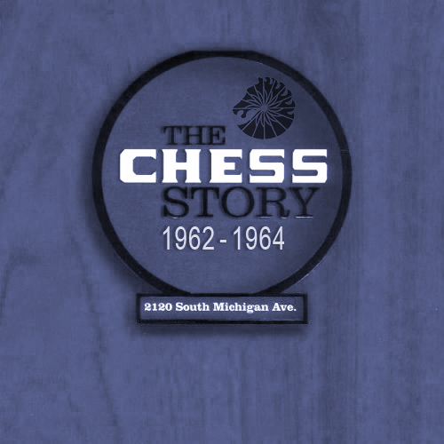 Black to the Music - The Chess Story (1962-1964)