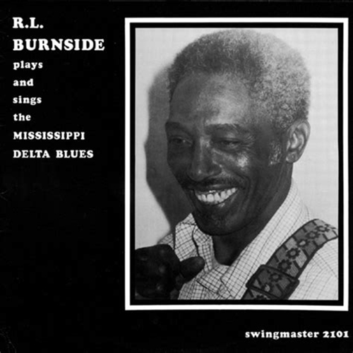 Black to th Music - R.L. Burnside - 1981b Plays and Sings the Mississippi Delta Blues