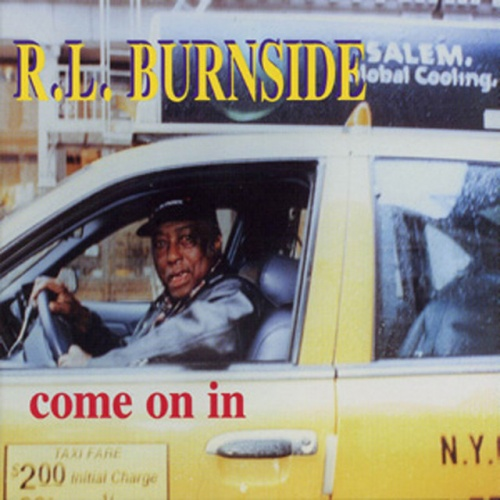 Black to th Music - R.L. Burnside - 1998 Come On In