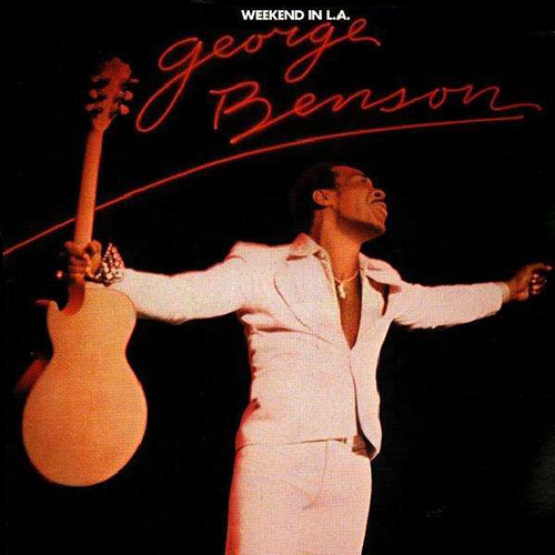 Black to the Music - George Benson - 1977 Weekend in L.A.