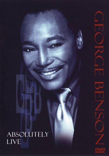 Black to the Music - George Benson - DVD George Benson – Absolutely Live
