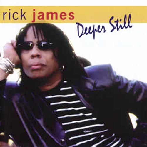 Black to the Music - Rick James - 2007 - Deeper Still