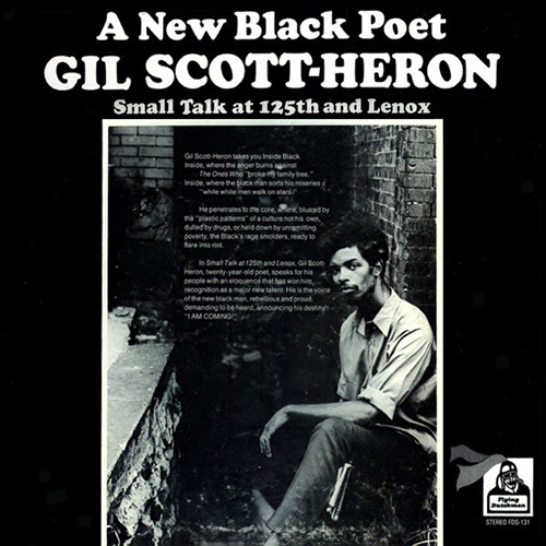 Black to the Music - Gil Scott-Heron 1970 - Small Talk At 125th And Lenox