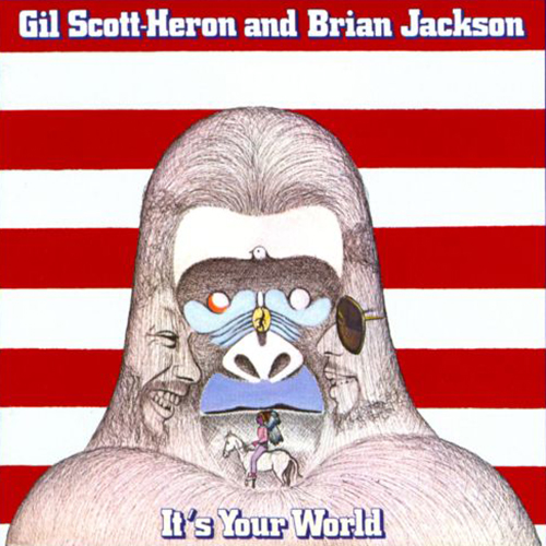 Black to the Music - Gil Scott-Heron 1976 - It's Your World
