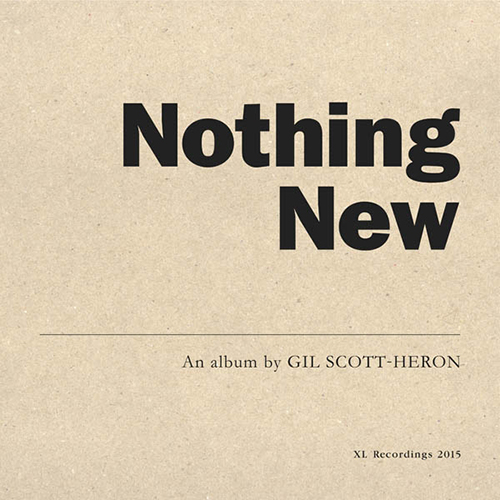 Black to the Music - Gil Scott-Heron 2014 - Nothing New
