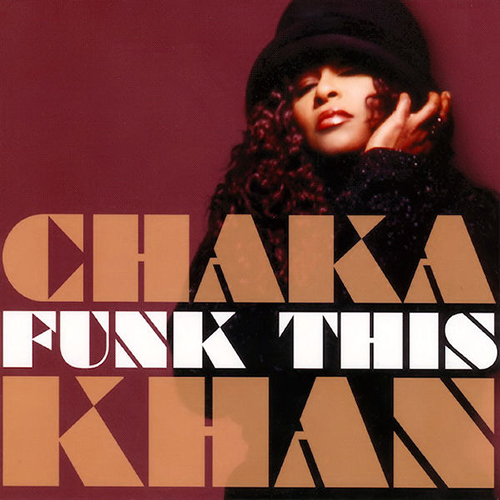 Black to the Music - Chaka Khan - 2007 Funk This