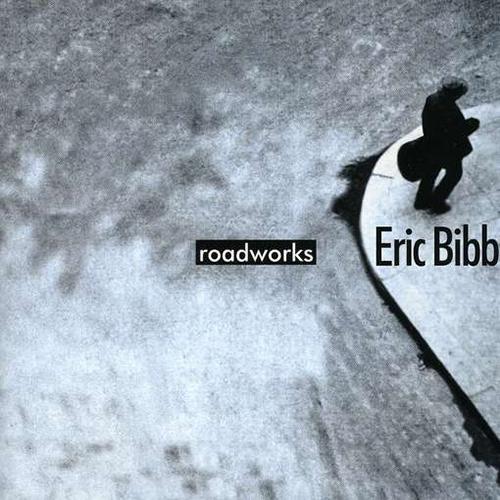 Black to the Music - Eric Bibb - 2000 - ROADWORKS