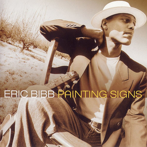 Black to the Music - Eric Bibb - 2001 - PAINTING SIGNS