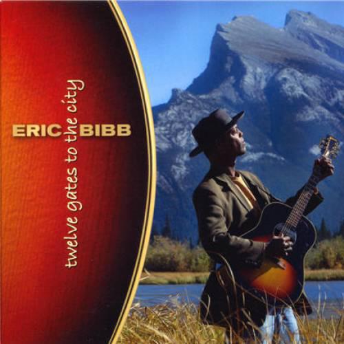 Black to the Music - Eric Bibb - 2006 - TWELVE GATES TO THE CITY