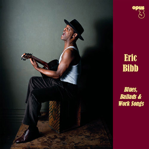 Black to the Music - Eric Bibb - 2011 - BLUES, BALLADS AND WORK SONGS