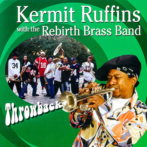 Black to the Music - Rebirth Brass Band - 2005 Throwback avec Kermit Ruffins