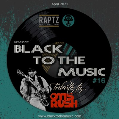 Black to the Music #16 - avril 2021