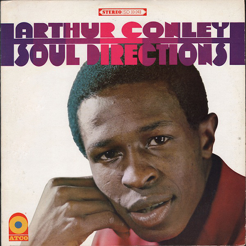 Black to the Music – 1968 Arthur Conley – Soul Directions