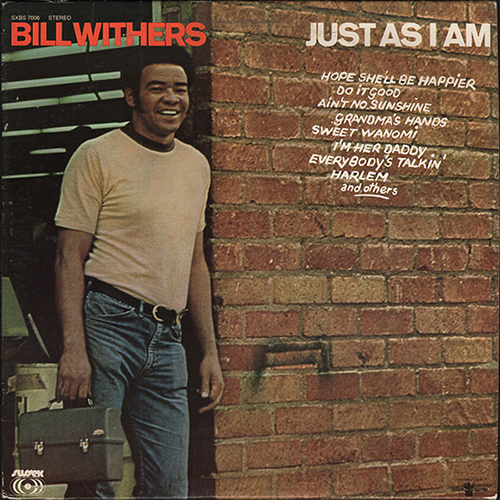 Black to the Music - Bill Withers - 1971 Just As I Am