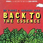 Black to the Music - 2017 DJ T-Rock & Squashy Nice - Back To The Essence