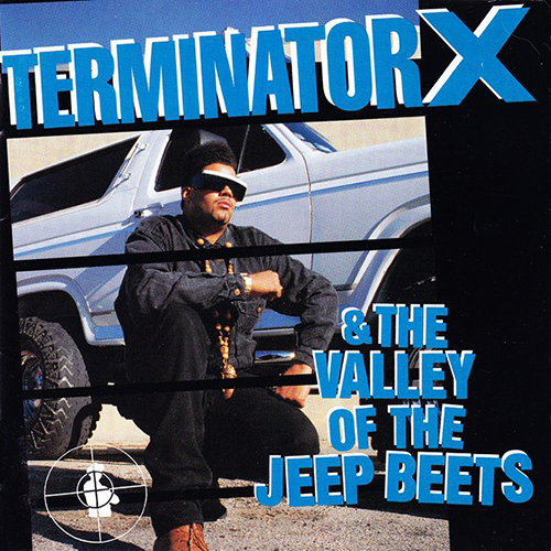 Black to the Music - Terminator X 1991 ...And The Valley Of The Jeep-Beets