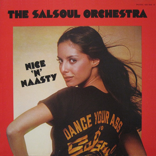 Black to the Music - 1976 The Salsoul Orchestra – Nice 'N' Naasty
