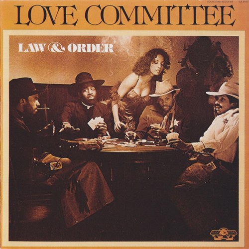 Black to the Music - 1978 Love Committee – Law And Order