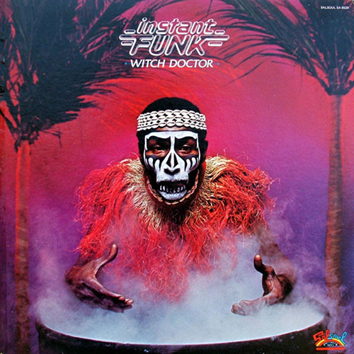 Black to the Music - 1979 Instant Funk – Witch Doctor