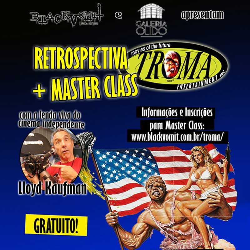 Retrospectiva & Master Class Troma Entertainment
