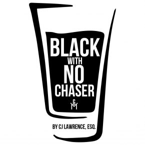 BLACK WITH NO CHASER