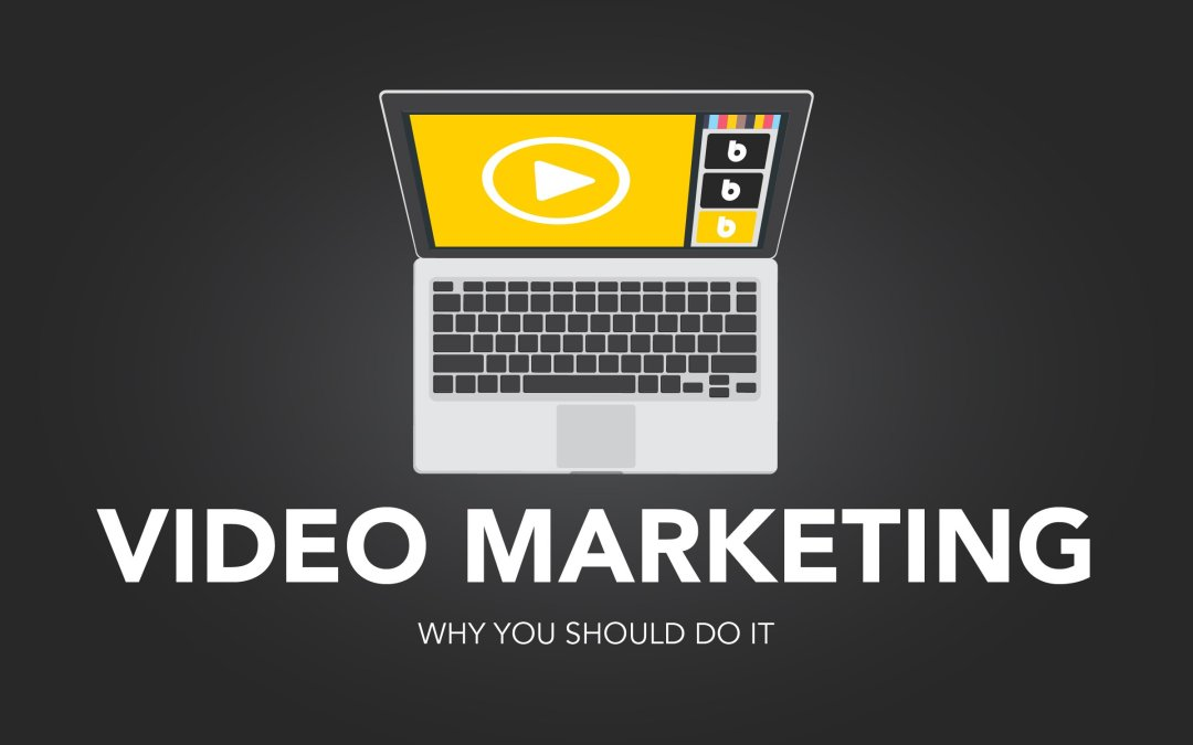 Video Marketing: Why You Should Do It
