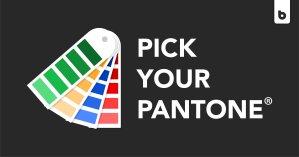 Pick your PANTONE® Color