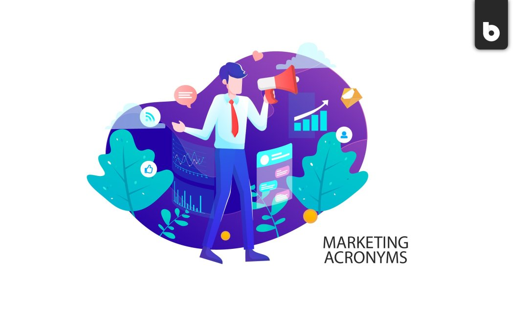 10 Marketing Acronyms You Should Know Right Now