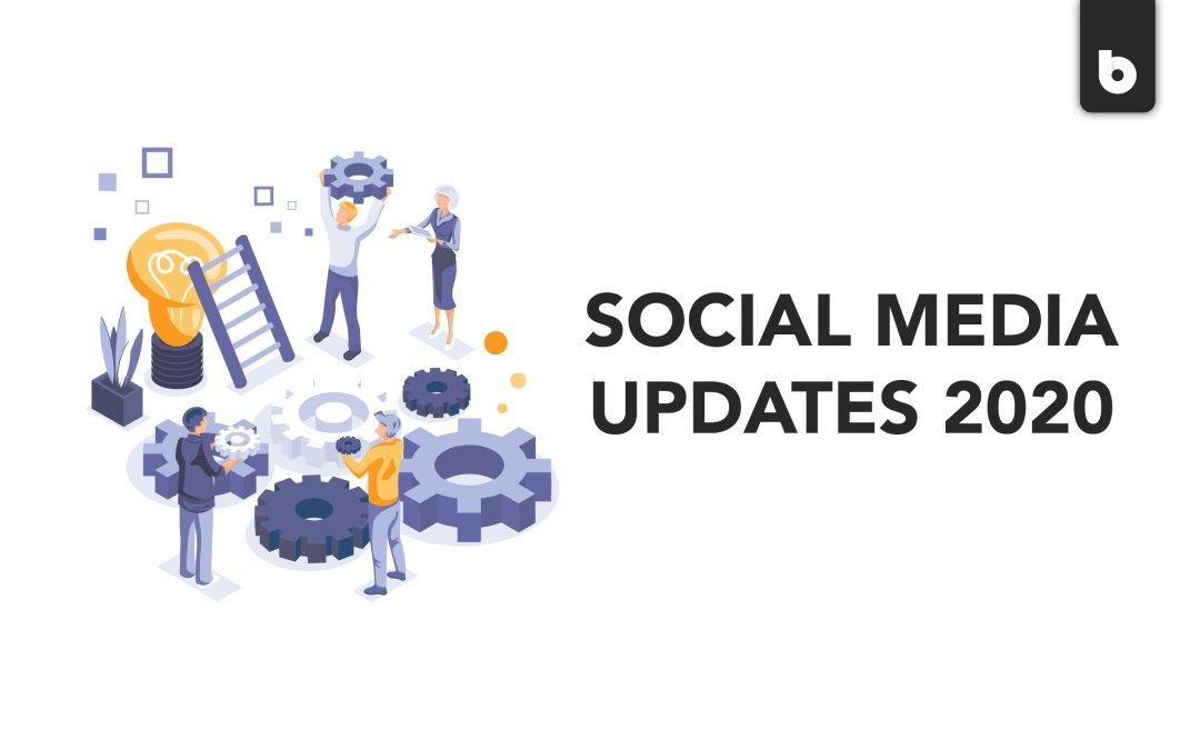 social media updates 2020