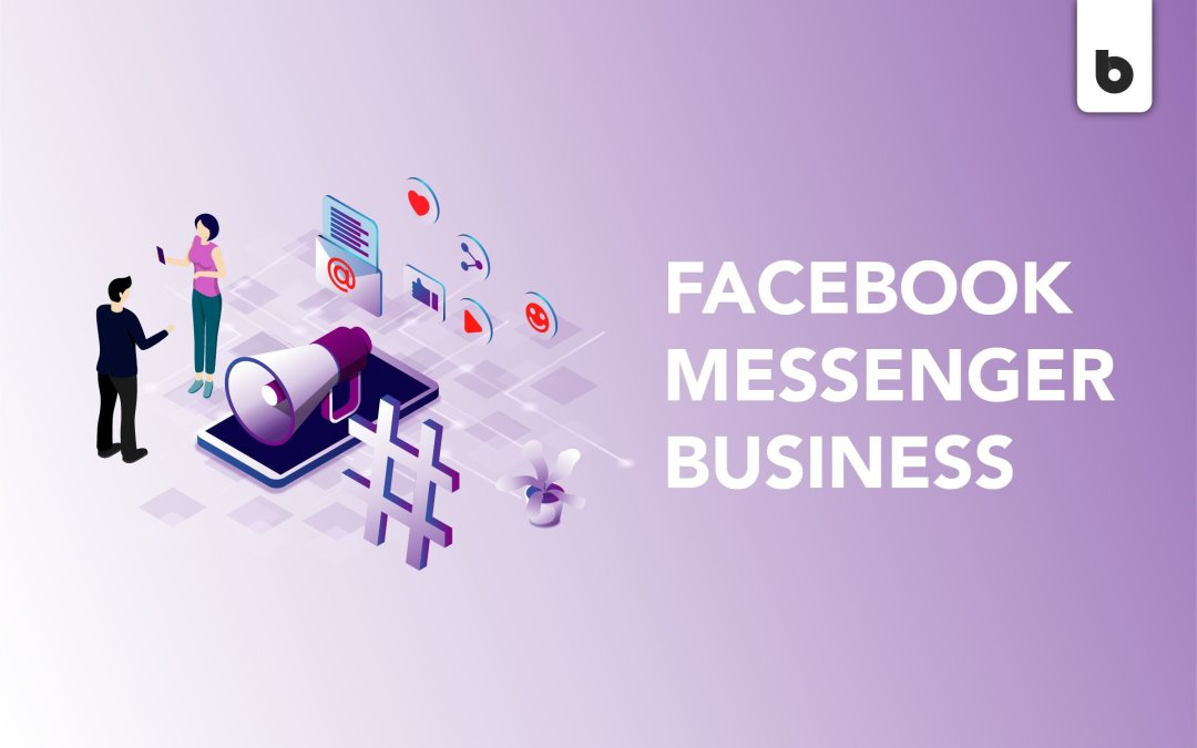 Best Practices For Facebook Messenger Business