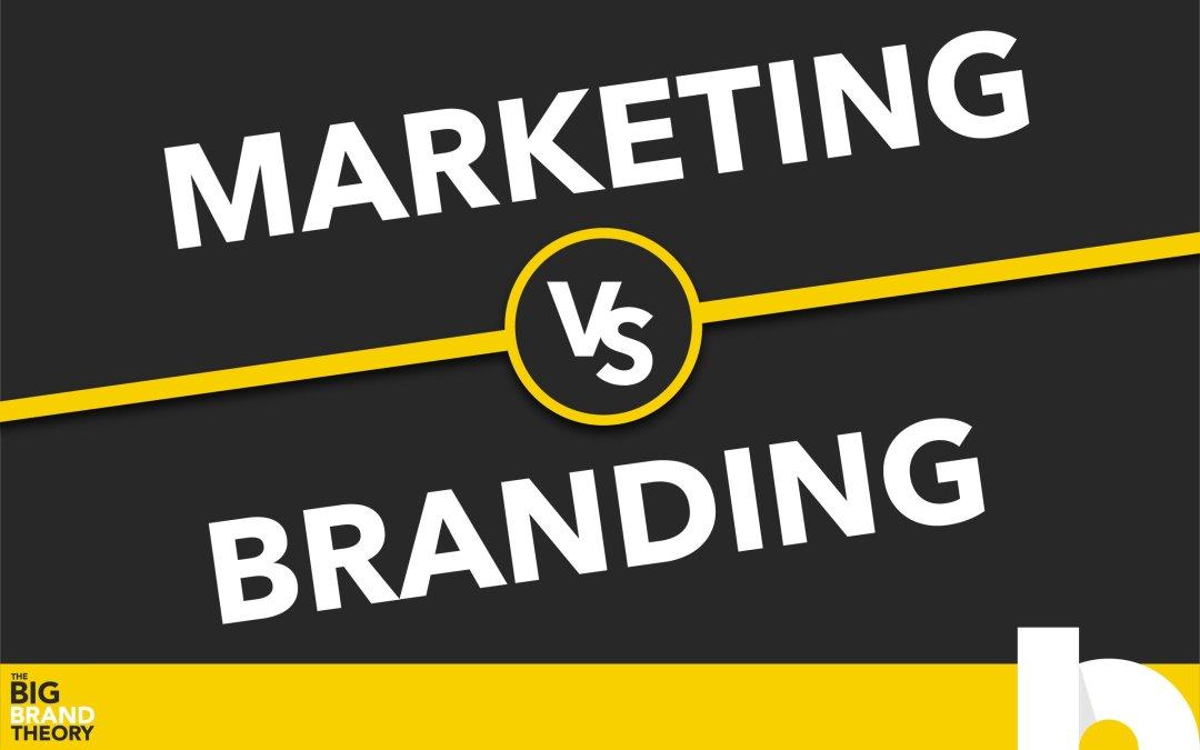 Marketing vs. Branding: The Big Brand Theory