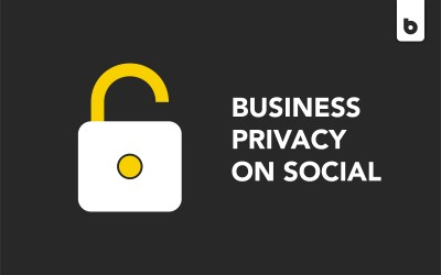 Your Business's Privacy On Social Media