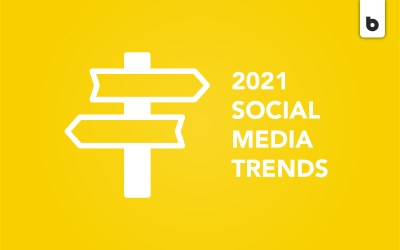 2021 Social Media Marketing Trends: What Lies Ahead?