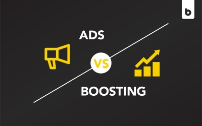 Facebook Boosting vs. Ads: Which Is Better?