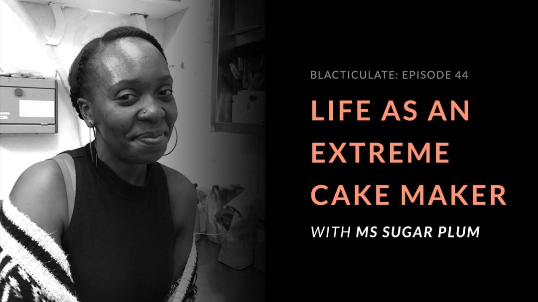 Ep 44: Life as an extreme Cake Maker with Nastassja Lusengo