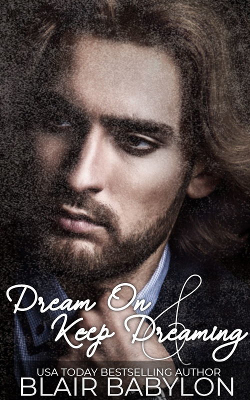 Dream On & Keep Dreaming