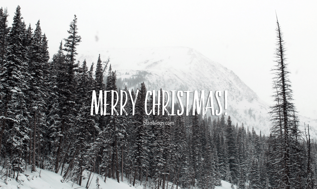 Merry Christmas 2015! | Blairblogs.com