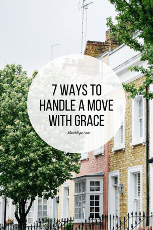 7 Ways To Handle a Move With Grace | Blairblogs.com