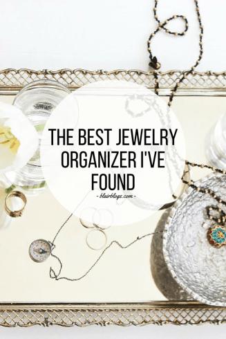 The Best Jewelry Organization System | Blairblogs.com