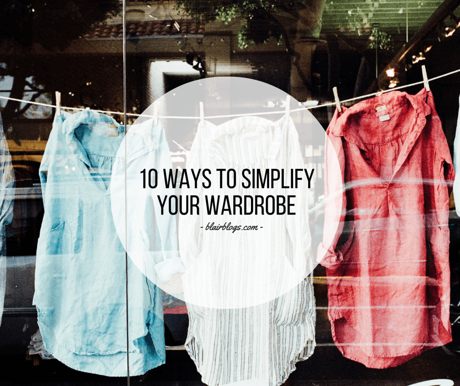 10 Ways To Simplify Your Wardrobe | EP15 Simplify Everything