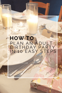 HOW TO PLAN AN ADULT BIRTHDAY PARTY IN 10 EASY STEPS | BLAIRBLOGS.COM